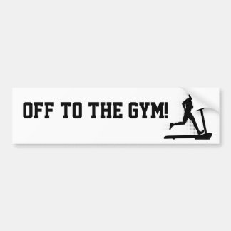 Off to the Gym! Bumper Sticker