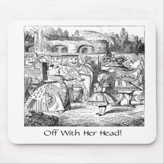 Off With Her Head!, Mousepad