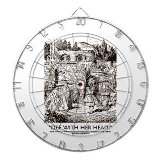 Off With Her Head! Queen Yelling Alice Quote Dartboards