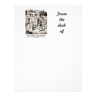 Off With Her Head! Queen Yelling Alice Quote Letterhead
