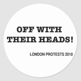 Off With Their Heads Classic Round Sticker