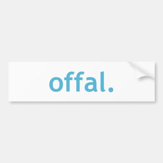 Offal bumper sticker