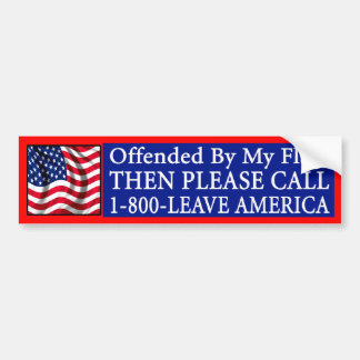 Offended By My Flag? Bumper Stickers