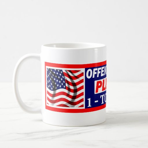 Offended By My Flag? Coffee Mug