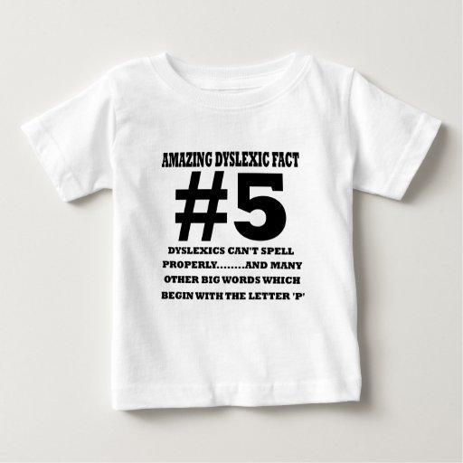Offensive dyslexic fact baby T-Shirt