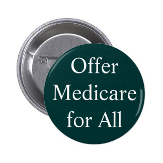 Offer Medicare for All Button
