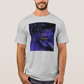 Offering Our House Mens Shirt
