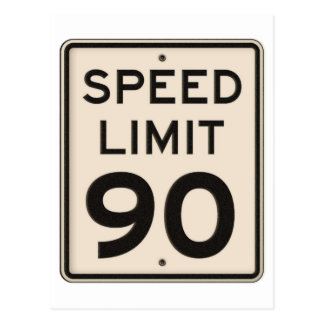 Offical Highway Speed Limit Sign 90mph Ninety Postcard