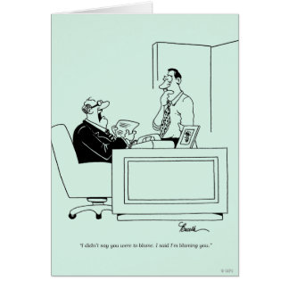 Office Blame Greeting Cards