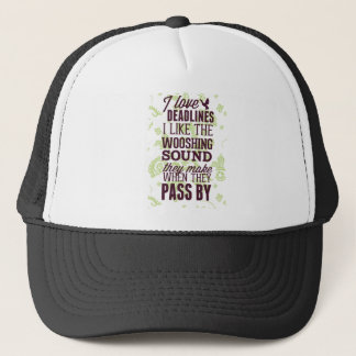 Office Deadlines Funny Whoosh Trucker Hat