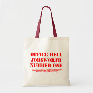 Office Hell Jobsworth Number One Tote Bag