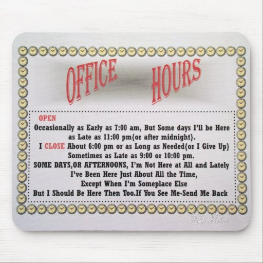 Office Hours Mousepad-white Mouse Pad