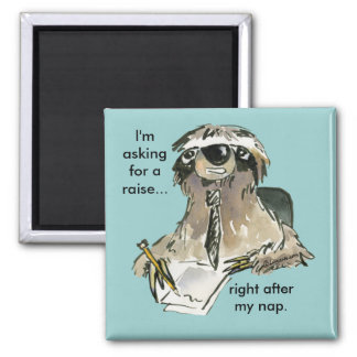 Office Humor Sloth Cartoon Magnet