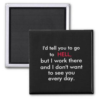 office  humour fridge magnet