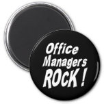 Office Managers Rock! Magnet