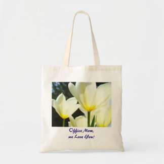 Office Mom, We Love You! tote bag gifts Tulips