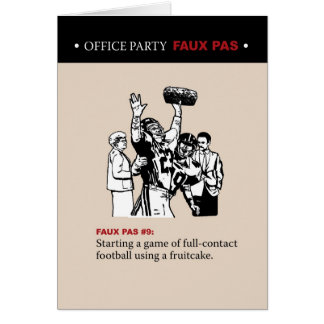Office Party Faux Pas #9 Greeting Card