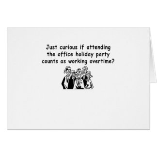 Office Party working overtime Card