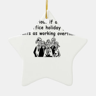Office Party working overtime Ceramic Ornament