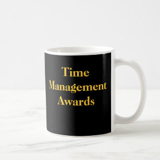 Office Practical Joke Time Management Awards Spoof Coffee Mug