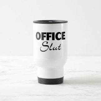 Office Slut Travel Mug