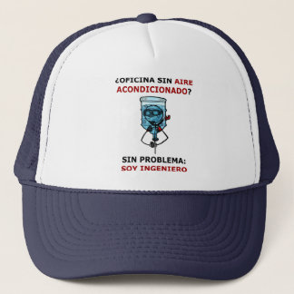 office without conditioned air? trucker hat