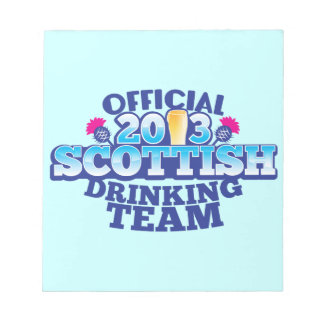 Official 2013 SCOTTISH DRINKING TEAM Note Pads