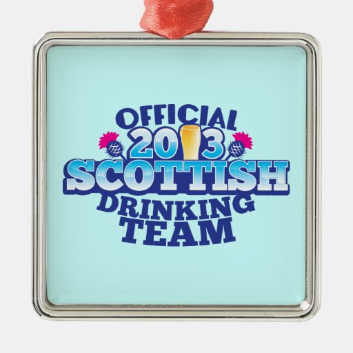 Official 2013 SCOTTISH DRINKING TEAM Ornaments
