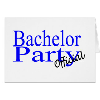 Official Bachelor Party Greeting Card