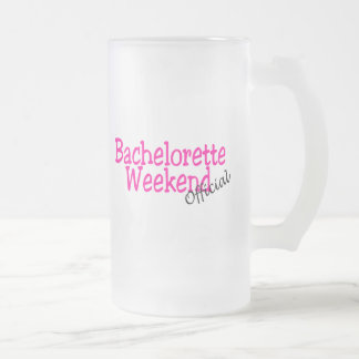 Official Bachelorette Weekend 16 Oz Frosted Glass Beer Mug