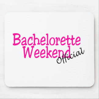 Official Bachelorette Weekend Mouse Pad