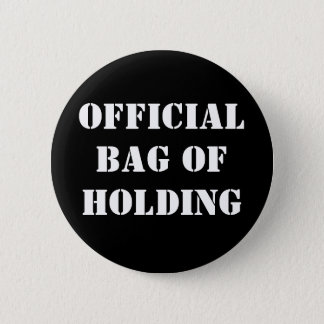 OFFICIAL BAG OF HOLDING BUTTON
