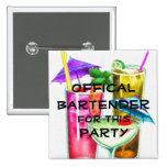Official Bartender for this Party Pinback Button