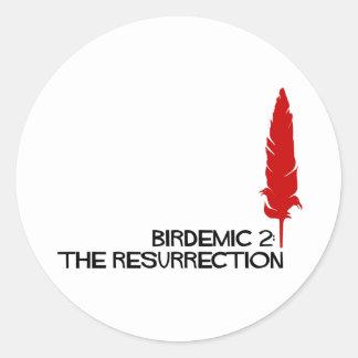 Official Birdemic 2: The Resurrection Gear Classic Round Sticker
