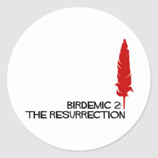 Official Birdemic 2: The Resurrection Gear Round Stickers