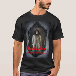 Official Bloody Mary/Alex T-Shirt