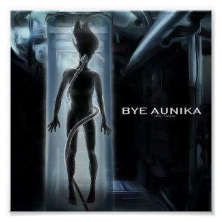 Official Bye Aunika Poster