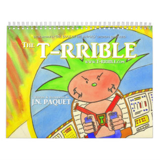 """Official Calendar 2014 """"The T-RRIBLE"""""""