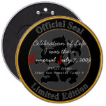 Official Celebration of Life Memorial June 7, 2009 Pinback Buttons