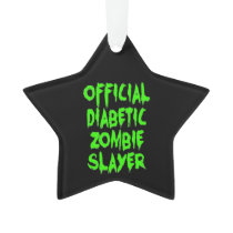 Official Diabetic Zombie Slayer Ornament