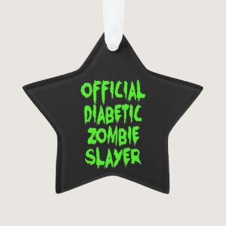 Official Diabetic Zombie Slayer Ornament