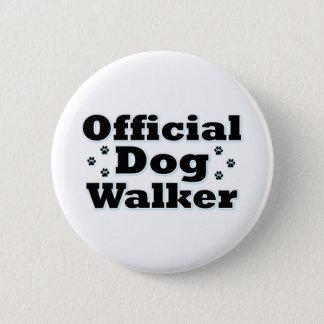 Official Dog Walker Pinback Button