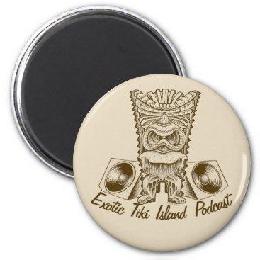 ExoticTikiIsland Official Exotic Tiki Island Podcast Artwork Button Magnet