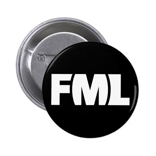 Official FML Badge: FML White/Black Button