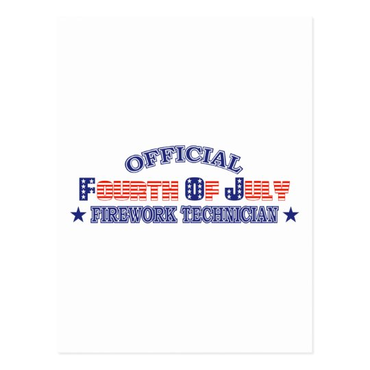 Official Fourth / 4th Of July Firework Technician Postcard