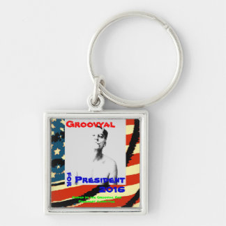 Official Groovyal For President 2016 Keychain