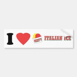"Official ""I LOVE MIKE'S ITALIAN ICE"" Brand Bumper Sticker"