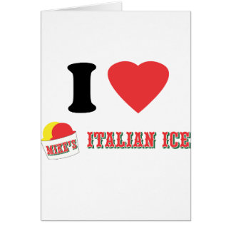 """Official """"I LOVE MIKE'S ITALIAN ICE"""" Brand Card"""