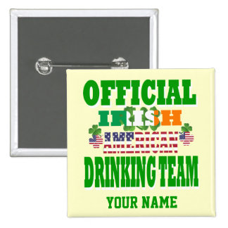 Official   Irish American drinking team Pinback Button