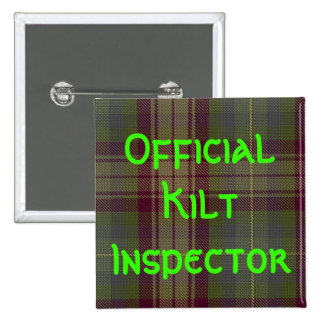 """""""Official Kilt Inspector"""" 2 Inch Square Button"""